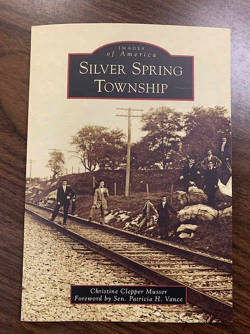 Silver Spring Township - Images of America