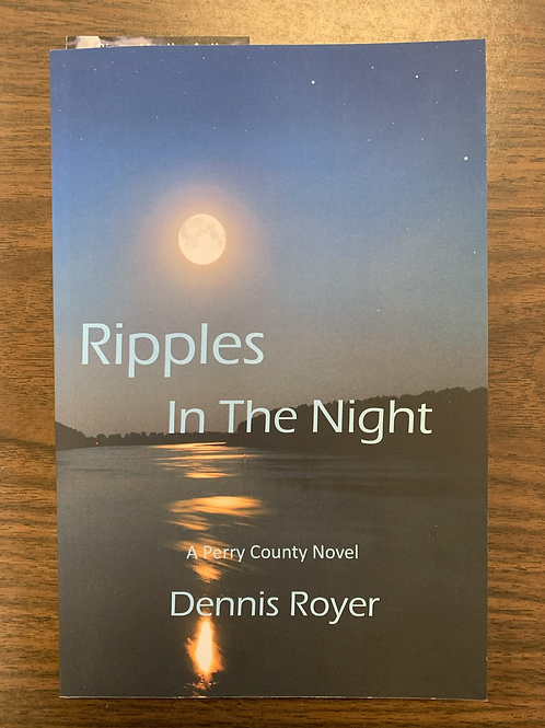Ripples in the Night - New Perry County Mysteries #2