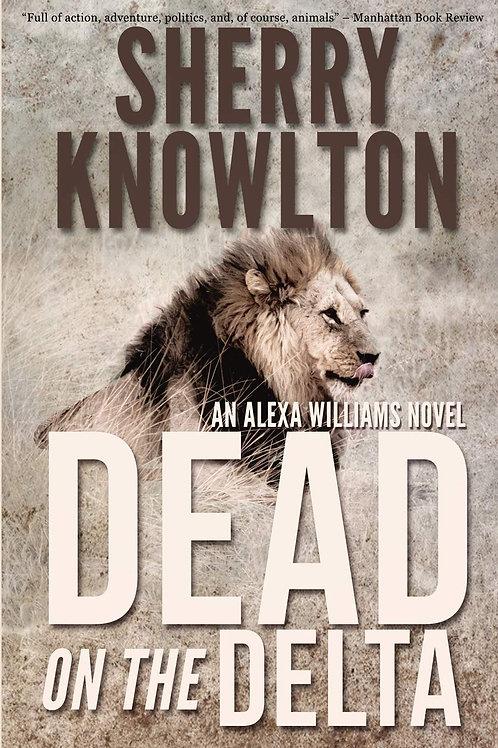 Dead on the Delta - Alexa Williams Novel #5