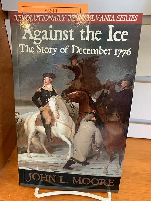Against the Ice - Revolutionary Pennsylvania Series #4