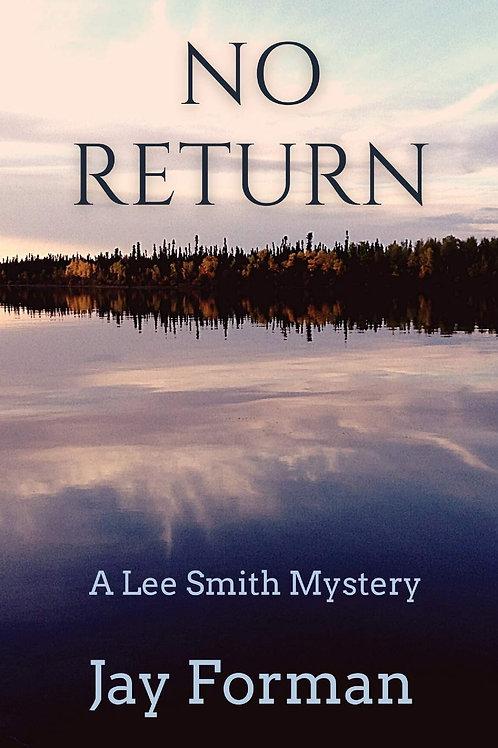No Return - A Lee Smith Mystery #2