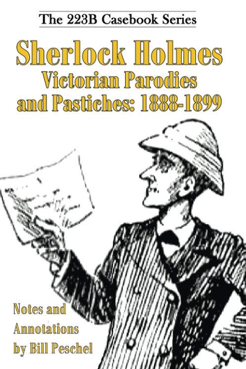 Sherlock Holmes Victorian Parodies and Pastiches: 1888-1899