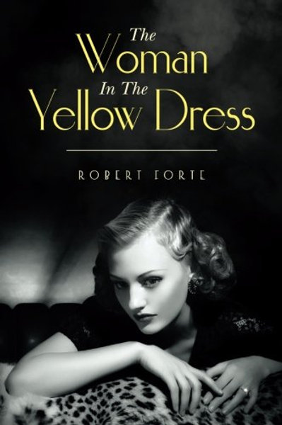 The Woman in the Yellow Dress (Patrick Miles Atwater #1)
