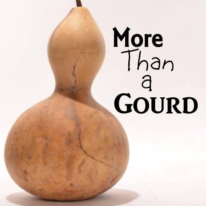 More Than A Gourd