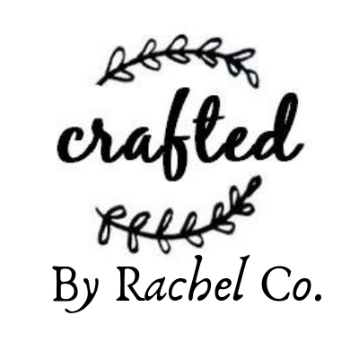 Crafted by Rachel Co.