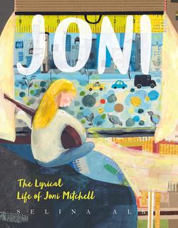 Joni: The Lyrical Life of Joni Mitch