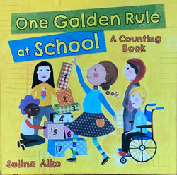One Golden Rule At School: A Counting Book
