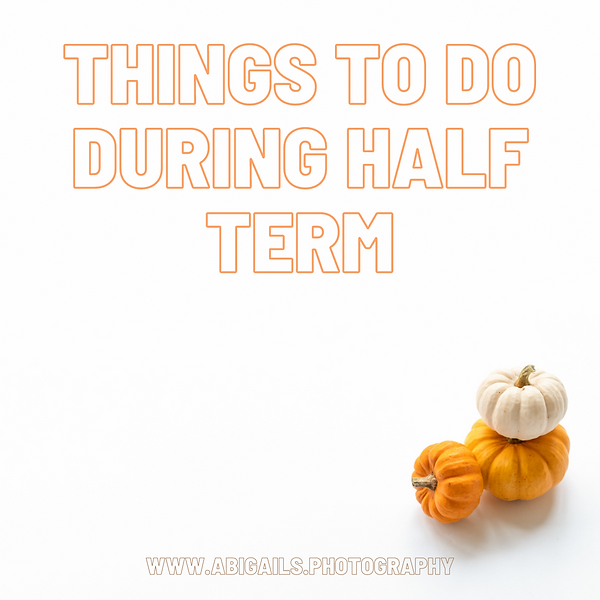 things to do during half term.png