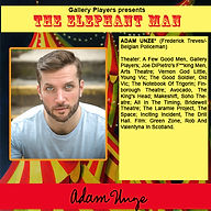 Bio for Adam Unze - Elephant Man