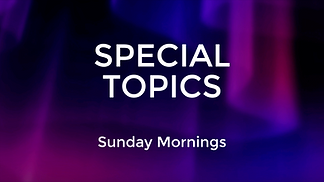 Special Topics AM Full.png