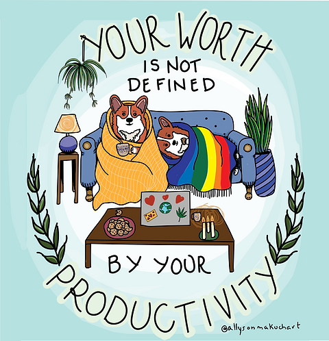 Your Worth is Not Defined By Your Productivity