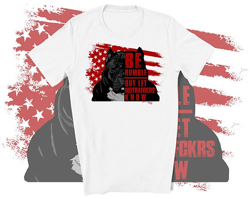 GRIMM Be Humble Shirt w/ American Flag Background