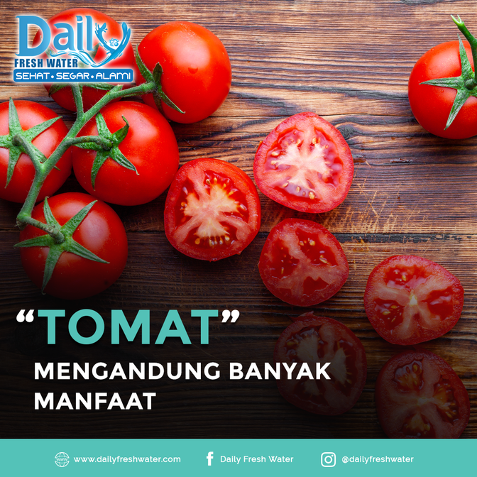 Tomat mengandung banyak Manfaat