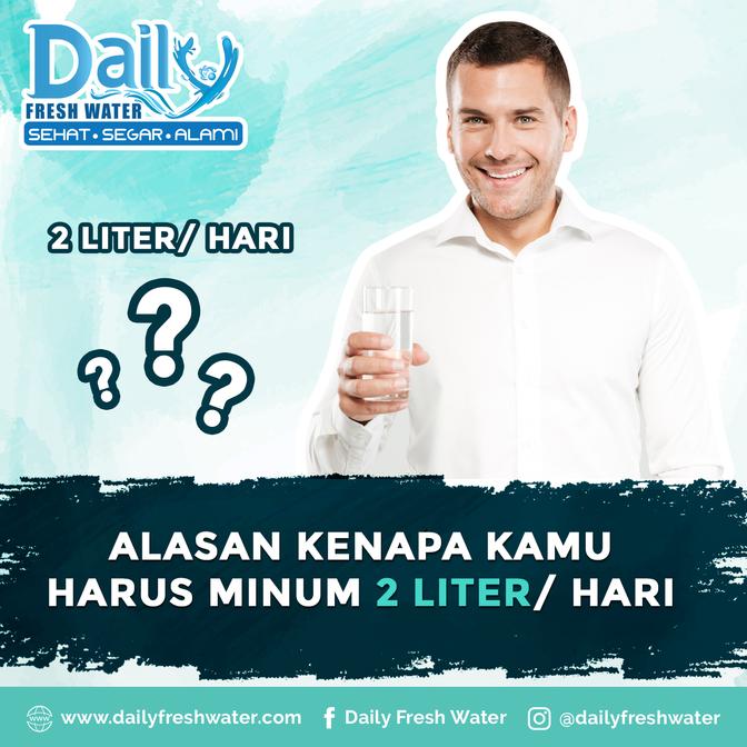 Alasan Kenapa harus minum 2 Liter Sehari