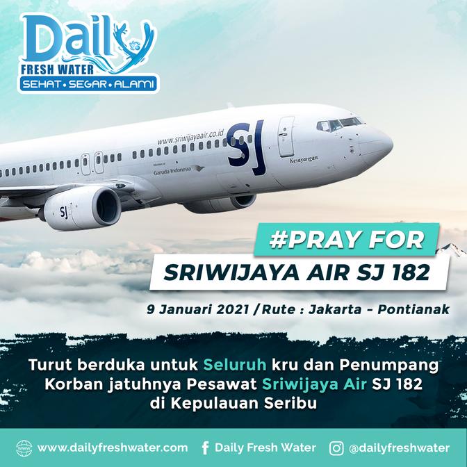 Turut Berduka atas Jatuhnya Pesawat Sriwijaya Air SJ182