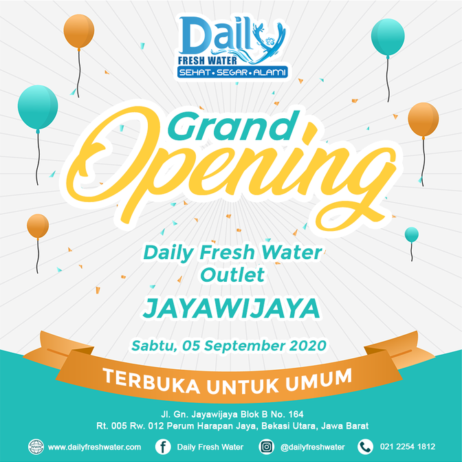 Grand Opening New Outlet Daily Fresh Water
