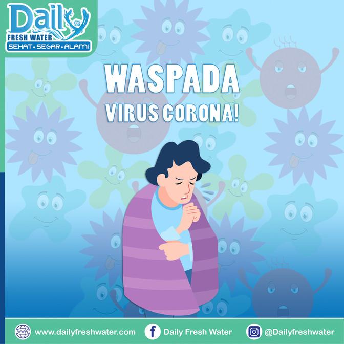 WASPADA! Virus Corona.