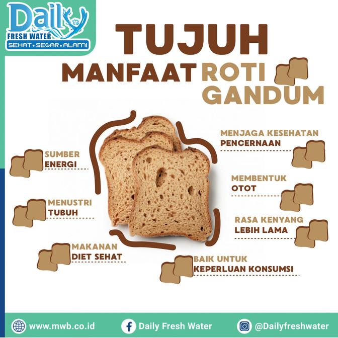 Tujuh Manfaat Roti Gandum