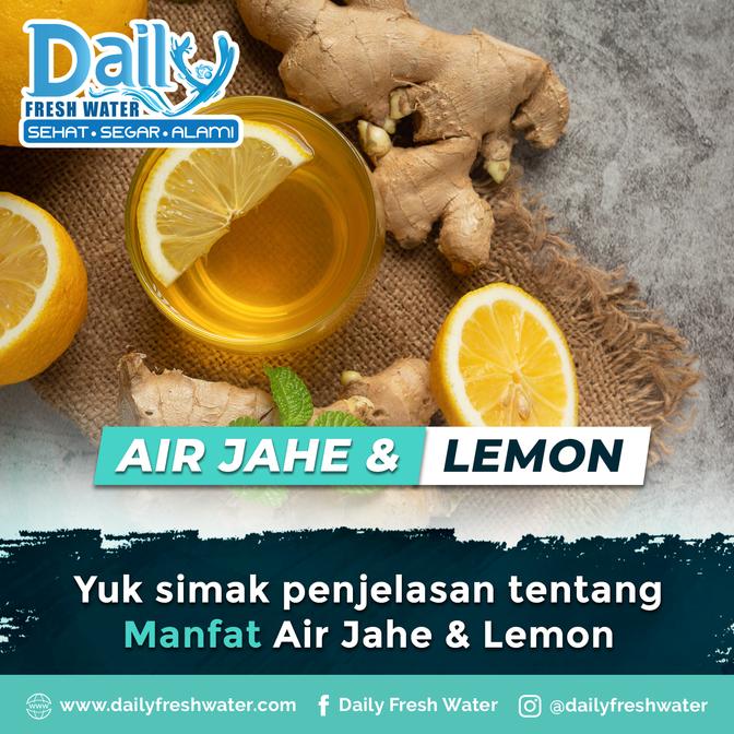 Manfaat Air Jahe & Lemon