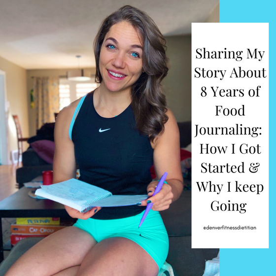 Sharing My Story About 8 Years of Food Journaling:  How I Got Started & Why I keep Going