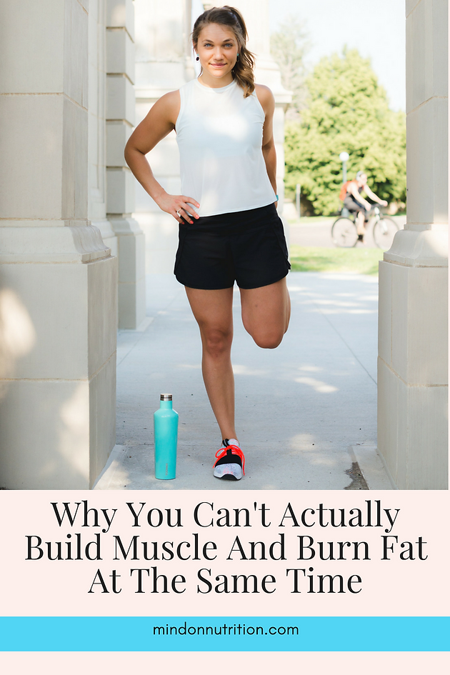 Why You Can't Actually Build Muscle And Burn Fat At The Same