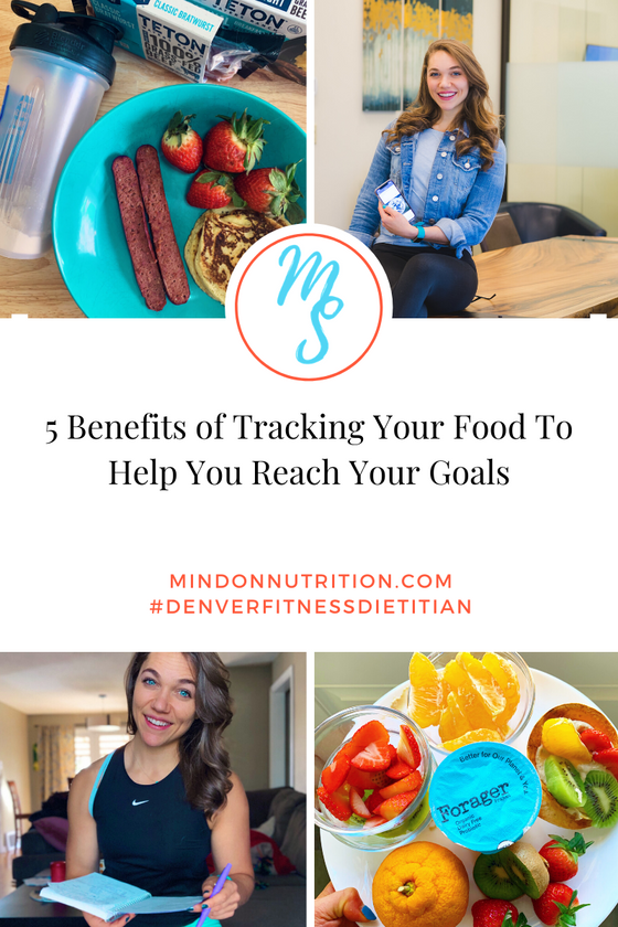5 Benefits of Tracking Your Food To Help You Reach Your Goals