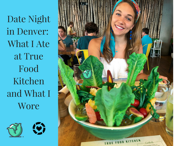 Denver Fitness Dietitian Recommended Restaurant: True Food Kitchen Cherry Creek