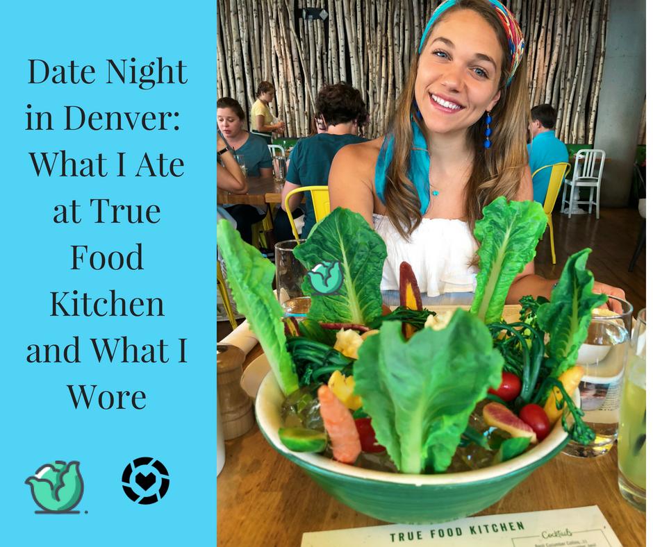 Denver Fitness Dietitian Recommended Restaurant True Food Kitchen Cherry Creek