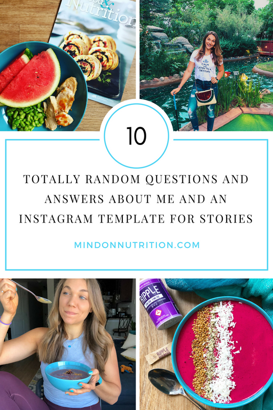 10 Totally Random Questions and Answers About Me and an Instagram Stories Template