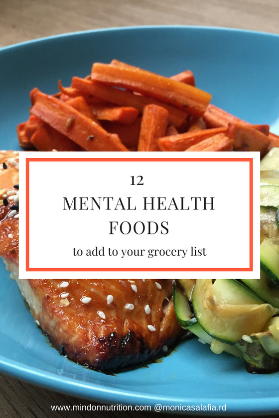 The Connection Between Nutrition & Mental Health Plus 12 Mental Health Boosting Foods