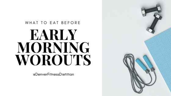 What to Eat Before Early Morning Workouts & Why
