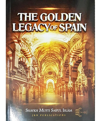 The Golden Legacy of Spain