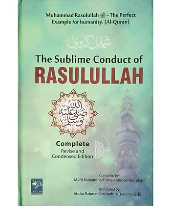 The Sublime Conduct of RasulAllah