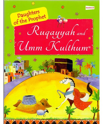 Ruqayyah and Umm Kulthum [Daughter of the Prophet]