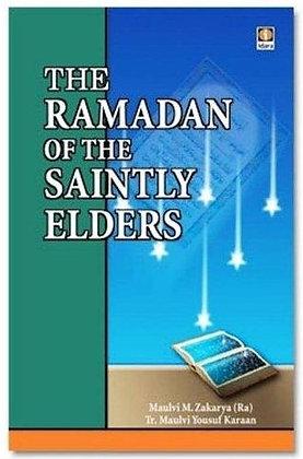 THE RAMADAN OF THE SAINTLY ELDERS