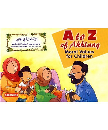 A to Z of Akhlaaq - Moral Values for Children