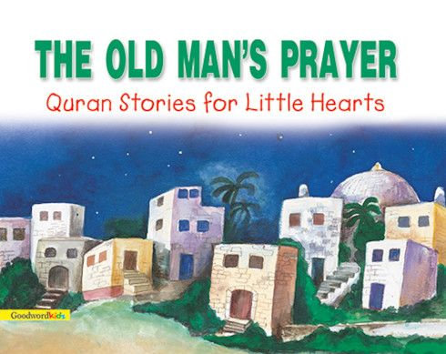 The Old Man's Prayer