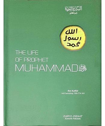 Life Of The Prophet Muhammad