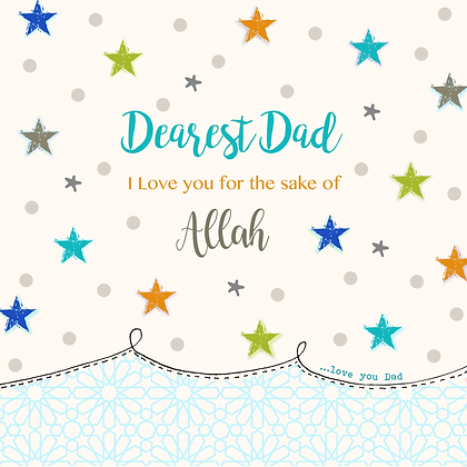 Dearest Dad, I love you for the sake of Allah BB 15