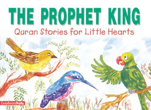 The Prophet King