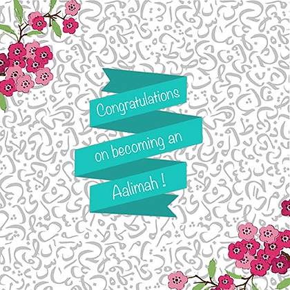Congratulations on becoming an Aalimah ILM 06