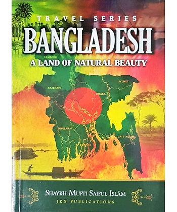 Bangladesh - A Land of Natural Beauty