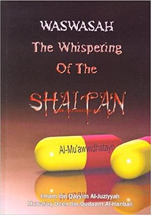 Waswasah : The Whispering of the Shaitan