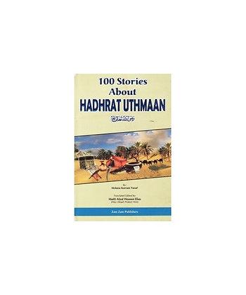 100 Stories About Hadhrat Uthman
