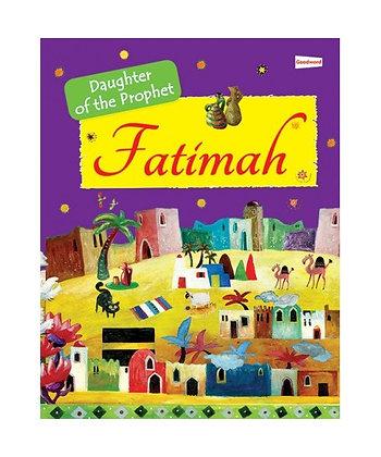 Fatimah [Daughter of the Prophet]