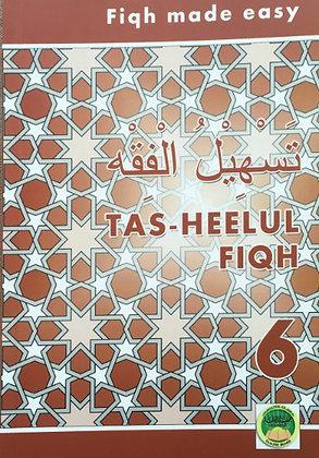 Tas-heelul Fiqh Book 6 (Fiqh Made Easy)