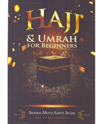 Hajj & Umrah for Beginners