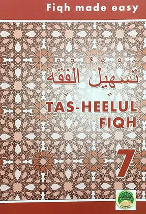 Tas-heelul Fiqh Book 7 (Fiqh Made Easy)