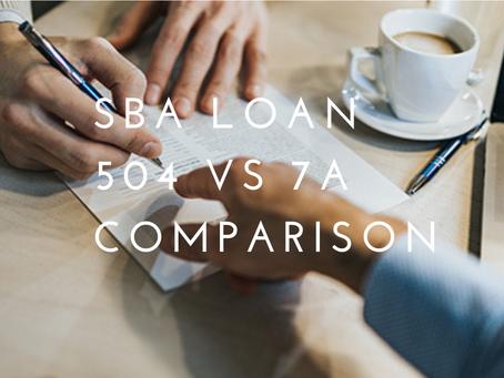 SBA 504 vs 7a Loan Comparison