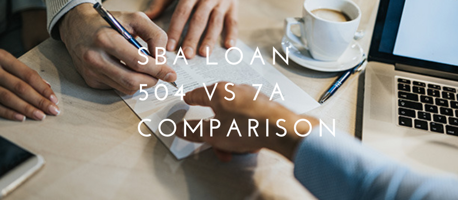 SBA 504 vs 7a Loan Comparison